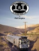 Tonopah And Tidewater Railroad Nevada Short Line By Phil Serpico - Hardcover New
