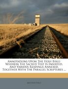 Annotations Upon Holy Bible Wherein Sacred Text Is By Matthew Poole Brand New