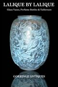 Lalique By Lalique Glass Vases, Perfume Bottles And By Gorringe Antiques New