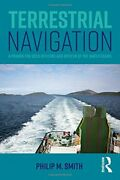 Terrestrial Navigation A Primer For Deck Officers And By Philip M. Smith New