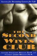 Second Wives' Club Secrets For Becoming Lovers For Life By Lenore Fogelson