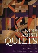Illinois Amish Quilts Sharing Threads Of Tradition By Janice Tauer Wass