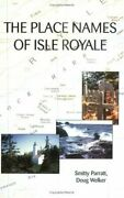 Place Names Of Isle Royale By Smitty Parratt And Doug Welker Mint Condition