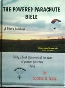 Powered Parachute Bible A Pilotand039s Handbook By George A Begueic281 - Hardcover