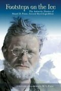 Footsteps On Ice Antarctic Diaries Of Stuart D. Paine Brand New