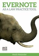 Evernote As A Law Practice Tool By Heidi S. Alexander Mint Condition