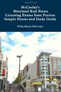 Mccaulay's Maryland Real Estate Licensing Exams State By Philip Martin Mccaulay
