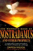 Mammoth Book Of Nostradamus And Other Prophets A Complete By Damon Wilson Mint