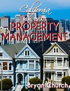 California Real Estate Property Management Excellent Condition