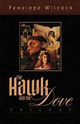Hawk And Dove Trilogy 3-in-1 Volume By Penelope Wilcock Brand New