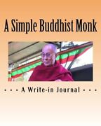 A Simple Buddhist Monk A Great Write-in Journal By R Pasinski Brand New