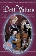 Patricia Smith's Doll Values Antique To Modern By Patricia R. Smith Brand New