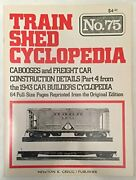 Train Shed Cyclopedia No. 75 Cabooses And Freight Car By Newton K. Gregg