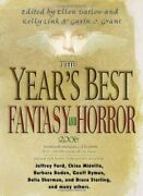 Year's Best Fantasy And Horror 2006 19th Annual By Ellen Datlow And Kelly Link