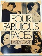 Four Fabulous Faces Swanson Garbo Crawford Dietrich By Larry Carr Excellent