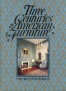 300 Years Of Antique American Furniture - Periods Styles Makers / Scarce Book