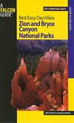 Best Easy Day Hikes Zion And Bryce Canyon National Parks By Erik Molvar And Tamara