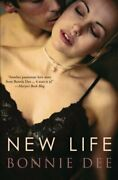 New Life By Bonnie Dee Brand New