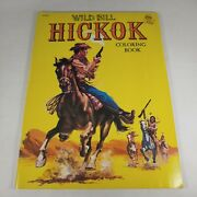 Wild Bill Hickok Coloring Book 1984 Playmore Western A400-5 Unused