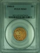 1908-d Indian Half Eagle 5 Gold Coin Pcgs Ms-62 Better Coin Kd