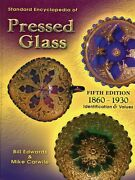American Pressed Glass 1860-1930 Patterns Makers Dates / In-depth Book +values