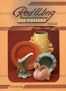 Red Wing Art Pottery Identification - Types Patterns Marks Dates / Book + Values