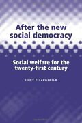 After New Social Democracy Social Welfare For 21st By Tony Fitzpatrick Mint