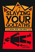 Slaying Your Goliaths How God Can Help By John Ohmer Brand New