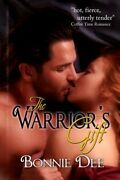 Warriors Gift By Bonnie Dee Brand New