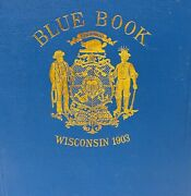 Wisconsin Blue Book 1903 History Map People Census Biography Statistics