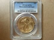 2012-w 50 Burnished American Gold Eagle - Pcgs Sp70 Proof Perfect