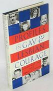 Profiles In Gay And Lesbian Courage By Troy D. Perry And Thomas L. P. Swicegood Vg