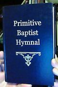 Primitive Baptist Hymnal Second Edition [2004] By Helen Beauchamp And Bryce Vg