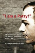 I Am A Patsy My Contact With Lee Harvey Oswald, Warren By George New