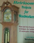Heirloom Projects For Woodworkers Plans And Time-honored By Woodworking Journal