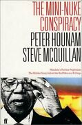 Mini Nuke Conspiracy By Peter And Steve Mcquillan Hounam - Hardcover Excellent