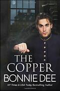 Copper By Bonnie Dee Brand New
