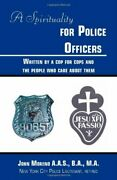 A Spirituality For Police Officers By John Moreno Mint Condition