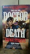 Savage Streets Doctor Death By Herb Fisher Mint Condition