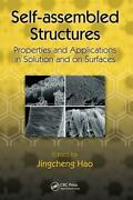 Self-assembled Structures Properties And Applications In Solution And On S...