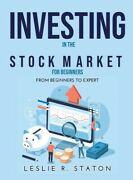 Investing In The Stock Market For Beginners From Beginners To Expert
