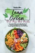Lean And Green Diet Tips And Tricks How To Effectively And Quickly Shed Po...