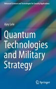 Quantum Technologies And Military Strategy