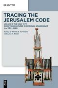 Tracing The Jerusalem Code I Vol 1 The Holy City Christian Cultures In M...
