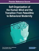 Self-organization Of The Human Mind And The Transition From Paleolithic To ...