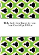 Holy Bible King James Version Pure Cambridge Edition