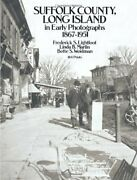 Suffolk County, Long Island, In Early Photographs, By Frederick S. Lightfoot