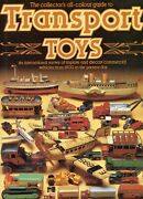 Vintage Tin Toy Trucks Boats Planes Buses Police - Makers Dates / Scarce Book