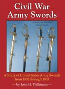 Civil War Army Swords A Study Of United States Army By John H. Thillmann Mint