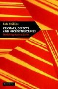 Crystals, Defects And Microstructures Modeling Across Scales New Book Phillips